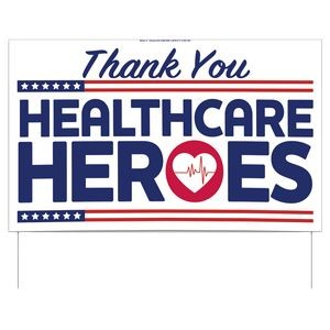 Thank You Healthcare Heroes Double-Sided Yard Sign (16