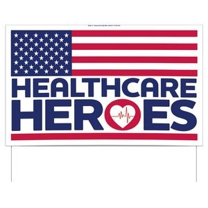 Healthcare Heroes Double-Sided Yard Sign (16